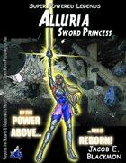 Super Powered Legends: Alluria, Sword Princess