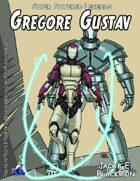 Super Powered Legends: Gregore Gustav