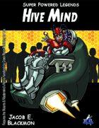 Super Powered Legends: Hive Mind