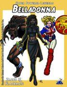 Super Powered Legends: Belladonna
