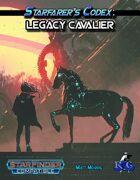 Starfarer's Codex: Legacy Cavalier