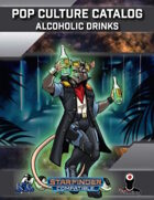 Pop Culture Catalog: Alcoholic Drinks