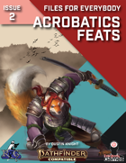 Files for Everybody: Acrobatics Feats
