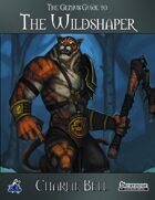 The Genius Guide to the Wildshaper
