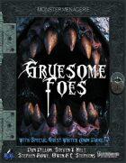 Gruesome Foes