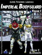 Super Powered Legends: Imperial Bodyguard