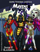Super Powered Legends: The Mavens
