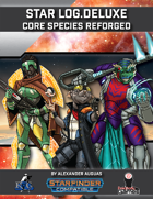 Star Log.Deluxe: Core Species Reforged