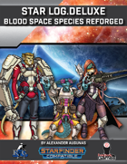 Star Log.Deluxe: Blood Space Species Reforged