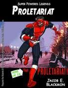 Super Powered Legends: Proletariat