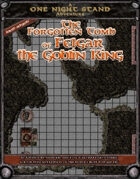 The Forgotten Tomb of Felgar the Goblin King