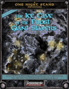 One Night Stand: The Ice Cave of the Frost Giant Slavers