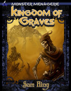 Monster Menagerie: The Kingdom of Graves