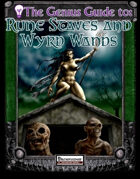 The Genius Guide to Rune Staves and Wyrd Wands