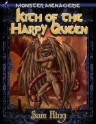 Monster Menagerie: Kith of the Harpy Queen