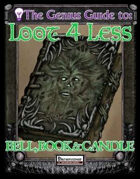 The Genius Guide to Loot 4 Less Vol. 9: Bell, Book, & Candle