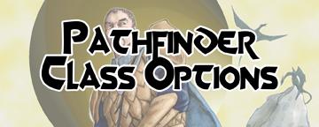 Pathfinder Class Options