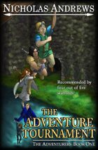 The Adventure Tournament (The Adventurers: Book One)