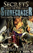 Secrets of the Stonechaser (The Law of Eight: Book One)