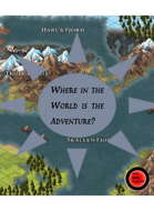 Where in the World is the Adventure?