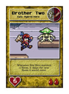 Brother Two - Custom Card