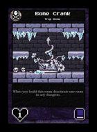 Bone Crank - Custom Card
