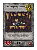 The Mighty Quinn - Custom Card