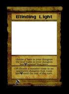 Blinding Light - Custom Card