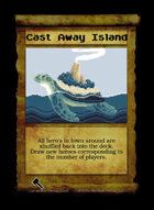 Cast Away Island - Custom Card