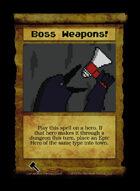 Boss Weapons! - Custom Card