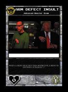 Arm Defect Insult - Custom Card