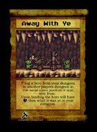 Away With Ye  - Custom Card