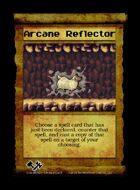 Arcane Reflector - Custom Card