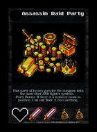 Assassin Raid Party - Custom Card