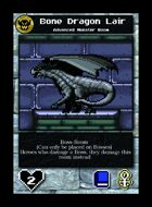 Bone Dragon Lair - Custom Card