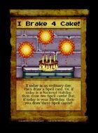 I Brake 4 Cake! - Custom Card