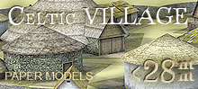 The Celtic (Gallic) Village. 28 mm, 1/72, 15 mm, 6mm scale