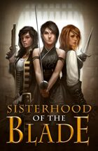 Sisterhood of the Blade