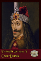 Dramatis Persona #2: Count Dracula (Savage Worlds Deluxe)