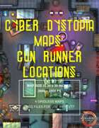 Cyber Dystopia - Gun Runner Locations Map Pack