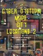 Cyber Dystopia - City Locations 2 Map Pack