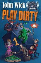 Play Dirty (15th Anniversary Edition)