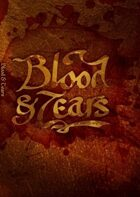 Blood & Tears