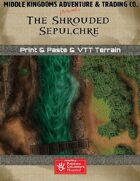 Adventure Map Tiles: The Shrouded Sepulchre