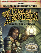 The Tomb of Xenophon: Micro-Dungeon Adventure (Savage Worlds)