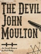 The Devil, John Moulton