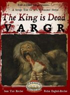 The King is Dead: VARGR