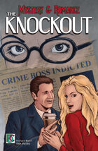 M&R #1 The Knockout