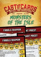 Cast of Cards: Monsters of the Isle (Fantasy)