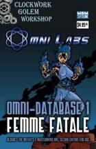 OMNI-Database 1: Femme Fatale